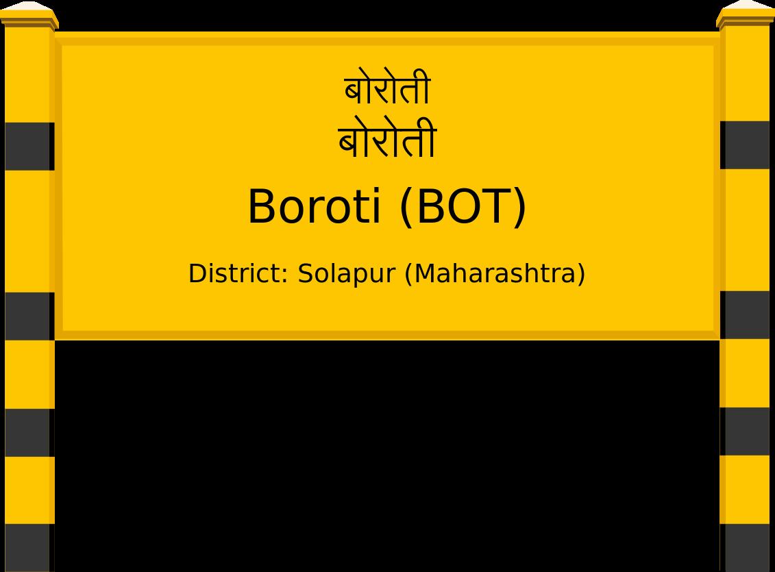 Boroti (BOT) Railway Station