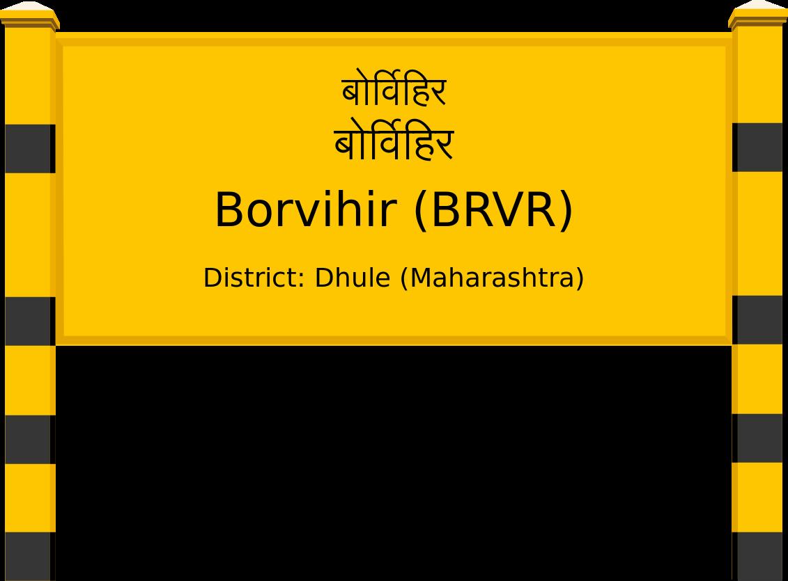 Borvihir (BRVR) Railway Station