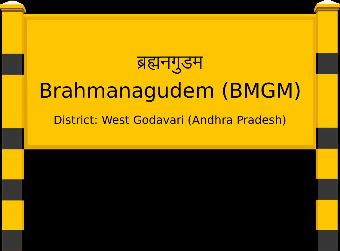 Brahmanagudem (BMGM) Railway Station