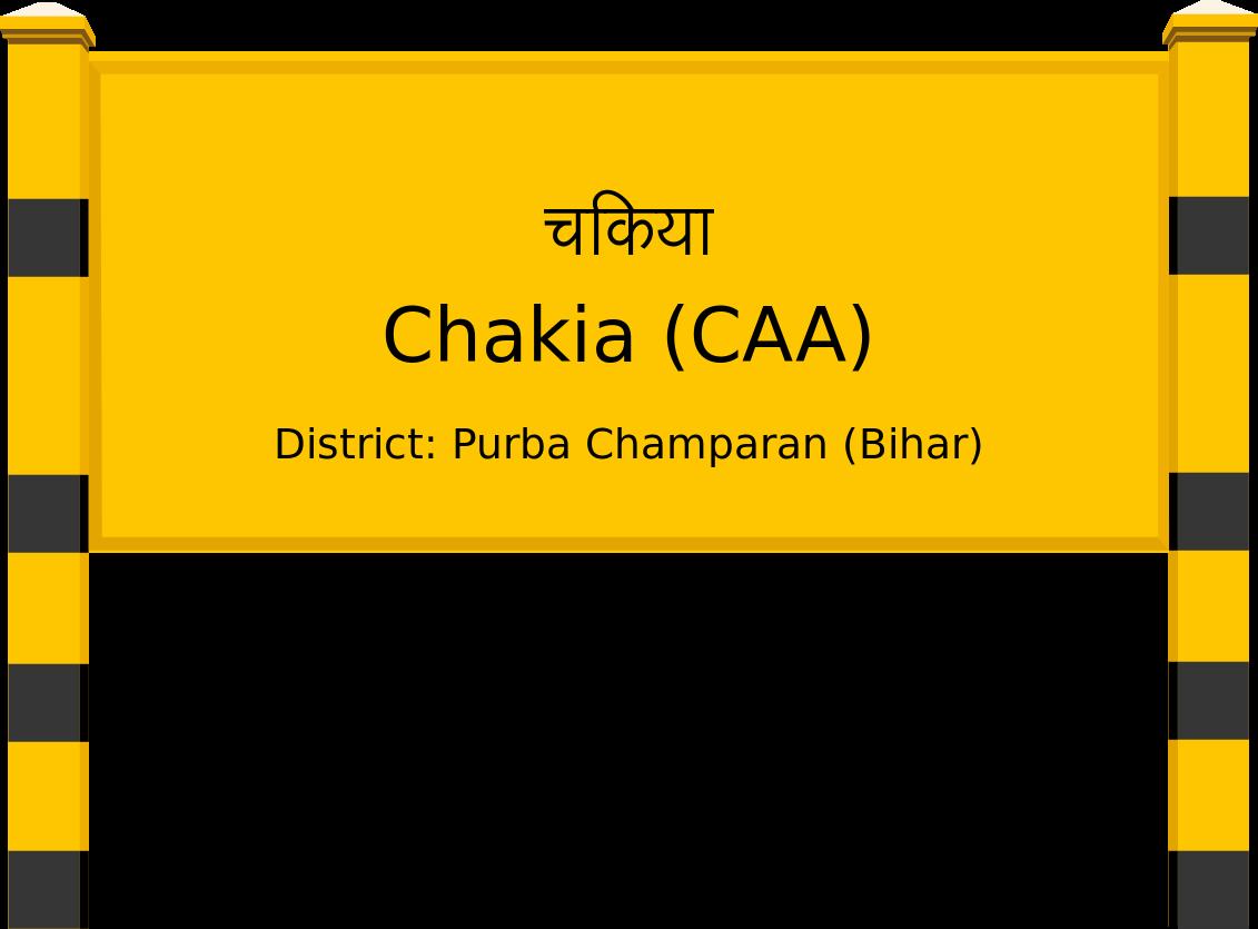 Chakia (CAA) Railway Station
