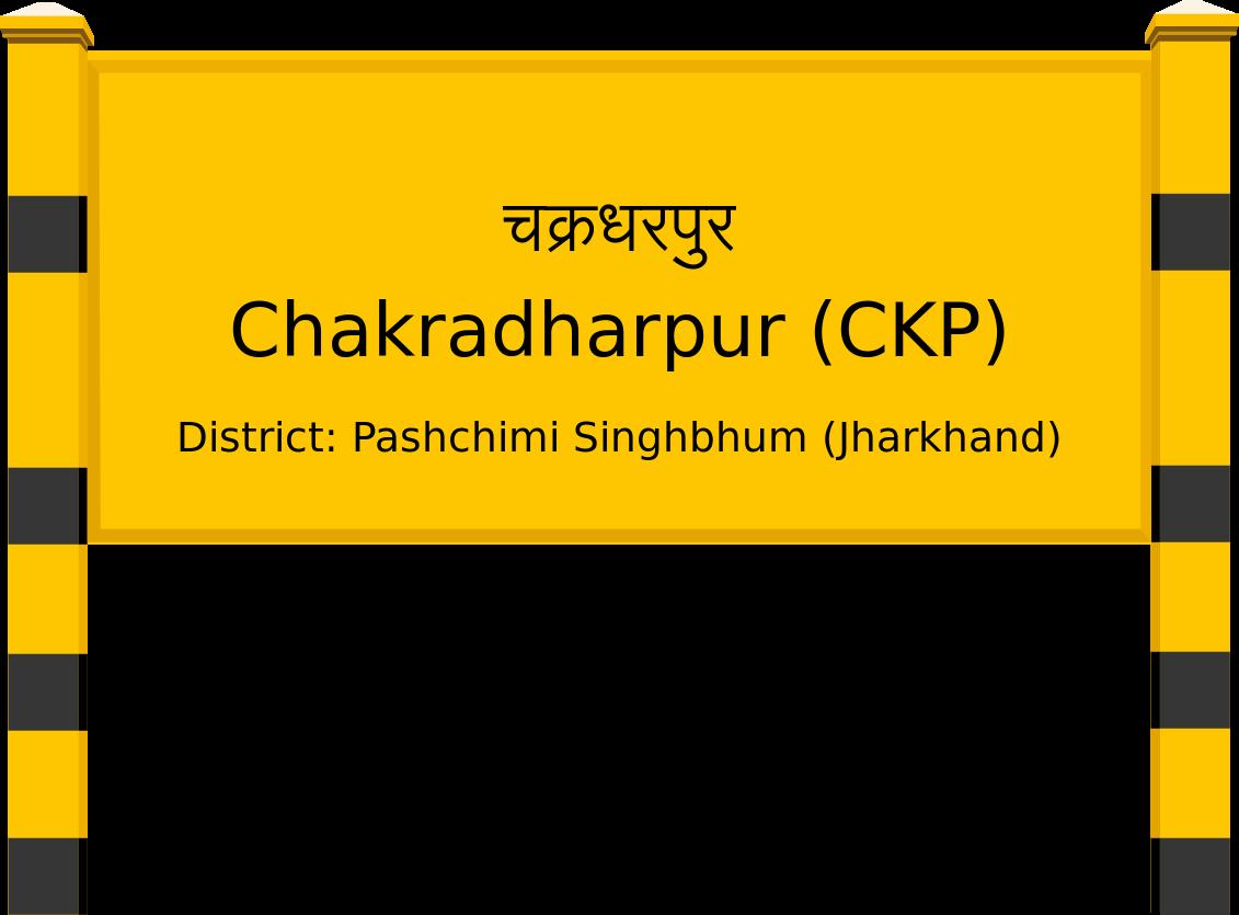 Chakradharpur (CKP) Railway Station