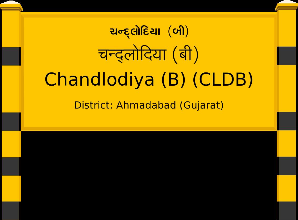 Chandlodiya (B) (CLDB) Railway Station