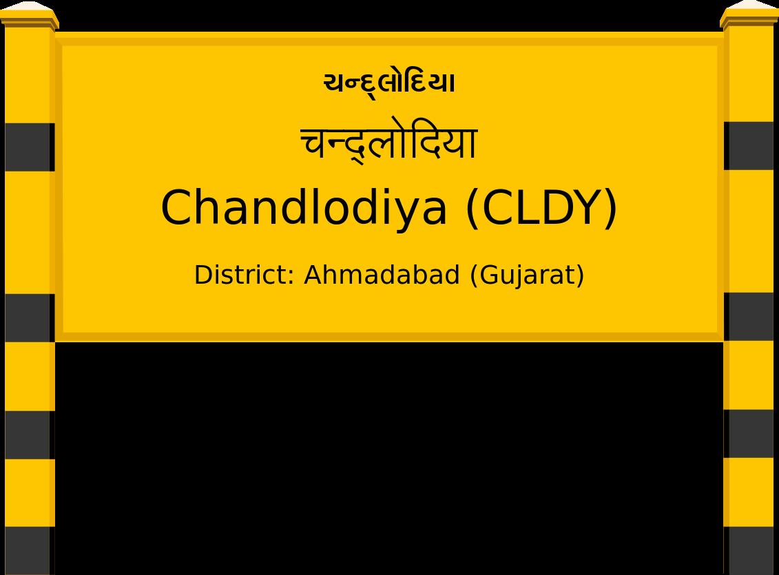 Chandlodiya (CLDY) Railway Station