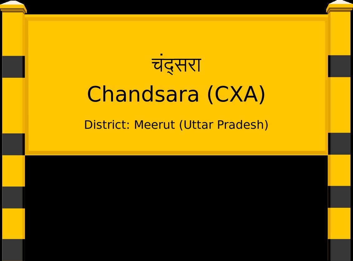 Chandsara (CXA) Railway Station