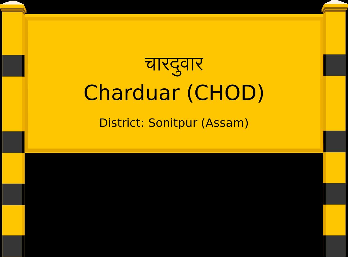 Charduar (CHOD) Railway Station