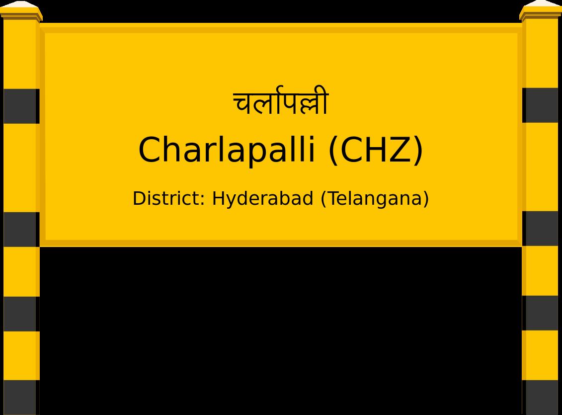 Charlapalli (CHZ) Railway Station