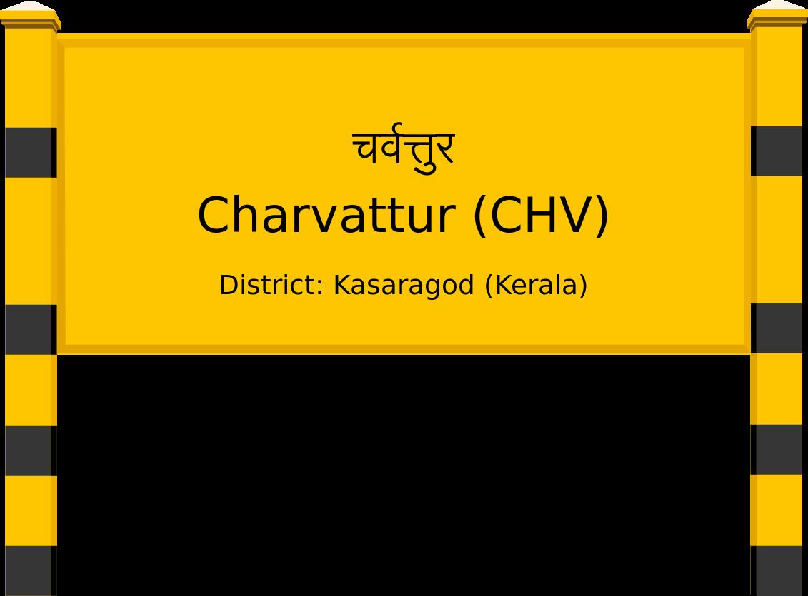 Charvattur (CHV) Railway Station