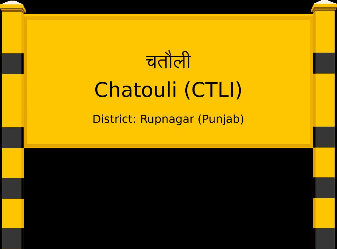 Chatouli (CTLI) Railway Station
