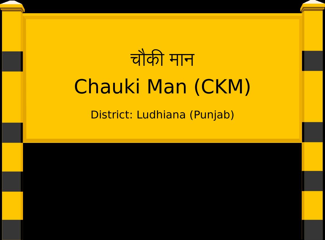 Chauki Man (CKM) Railway Station
