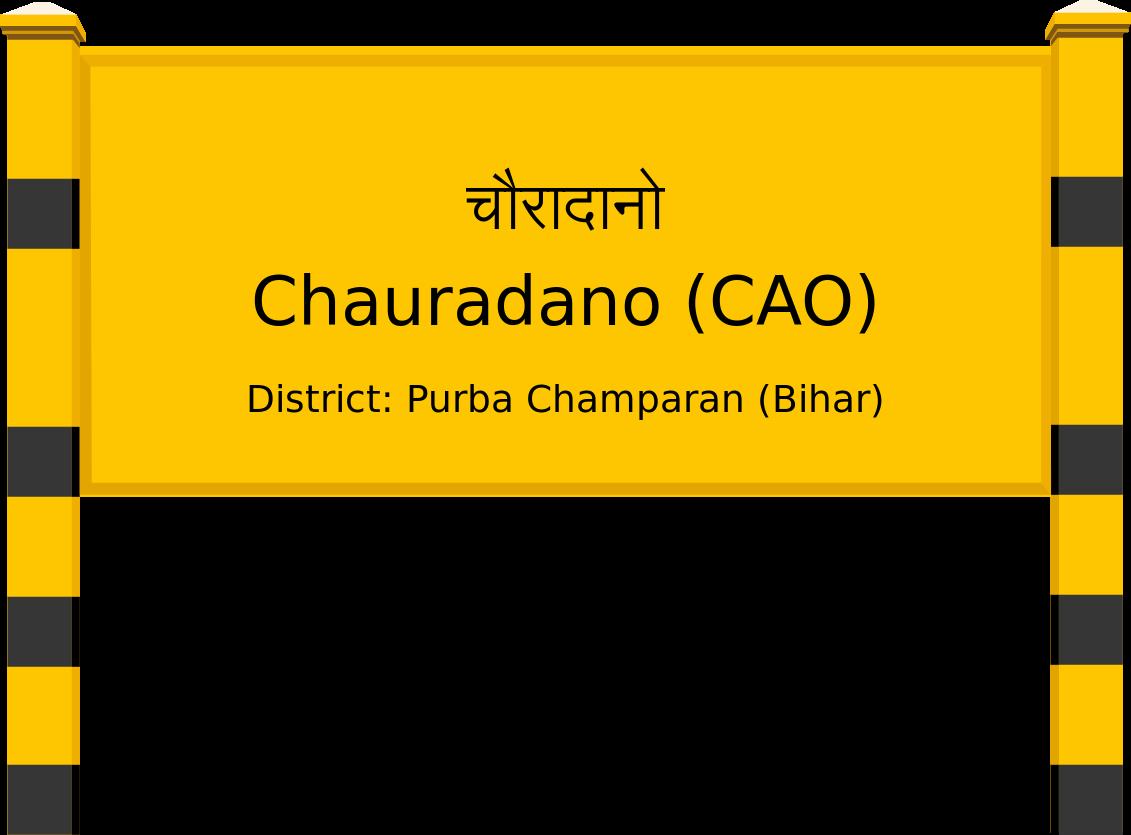 Chauradano (CAO) Railway Station