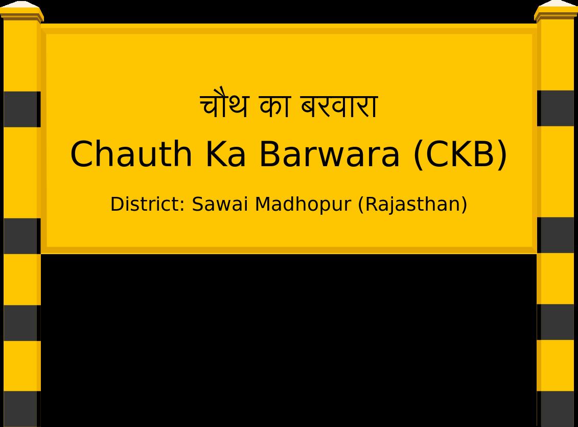 Chauth Ka Barwara (CKB) Railway Station