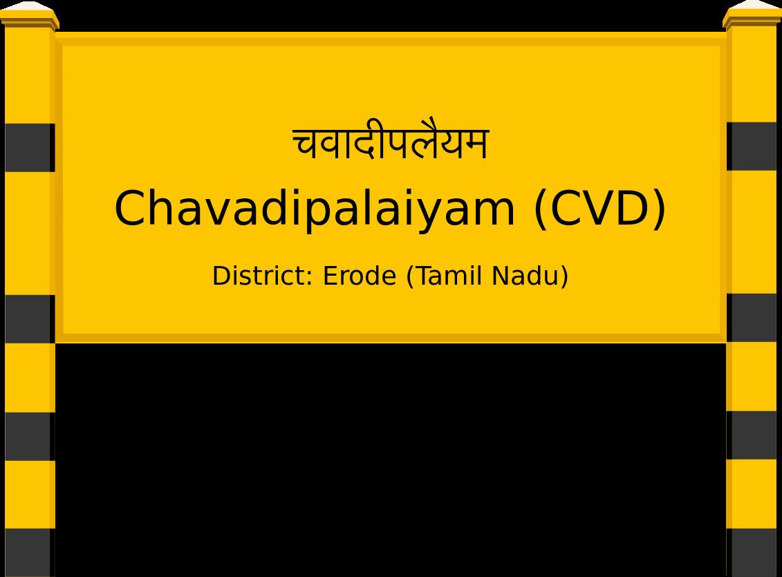 Chavadipalaiyam (CVD) Railway Station