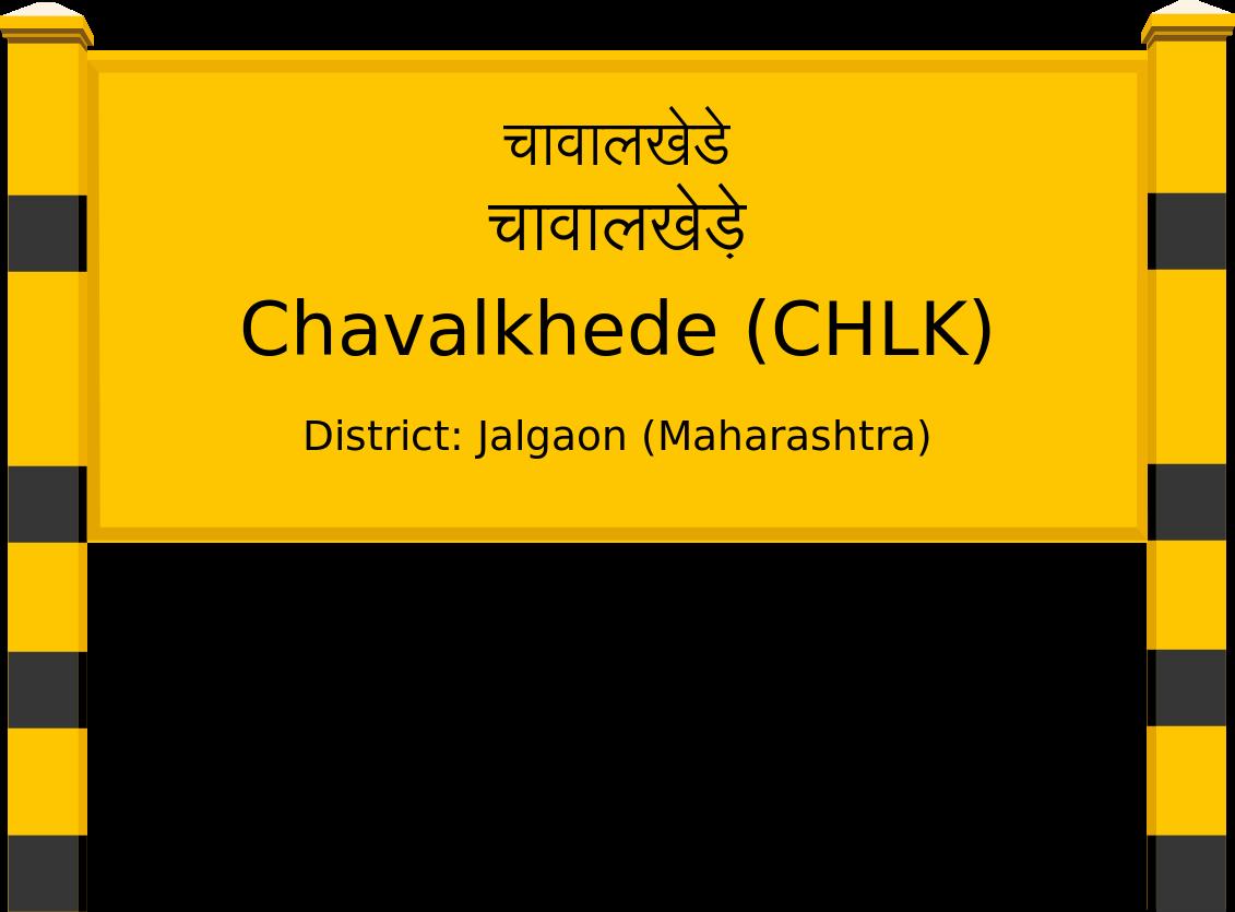 Chavalkhede (CHLK) Railway Station