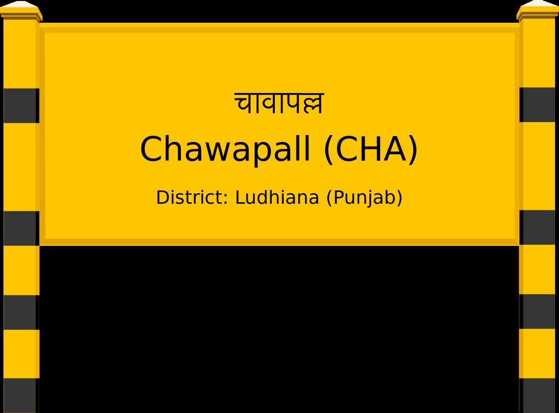 Chawapall (CHA) Railway Station