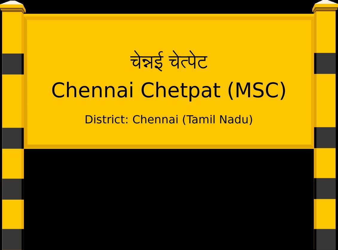 Chennai Chetpat (MSC) Railway Station