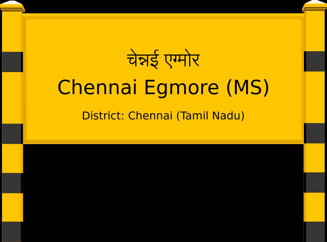 Chennai Egmore (MS) Railway Station