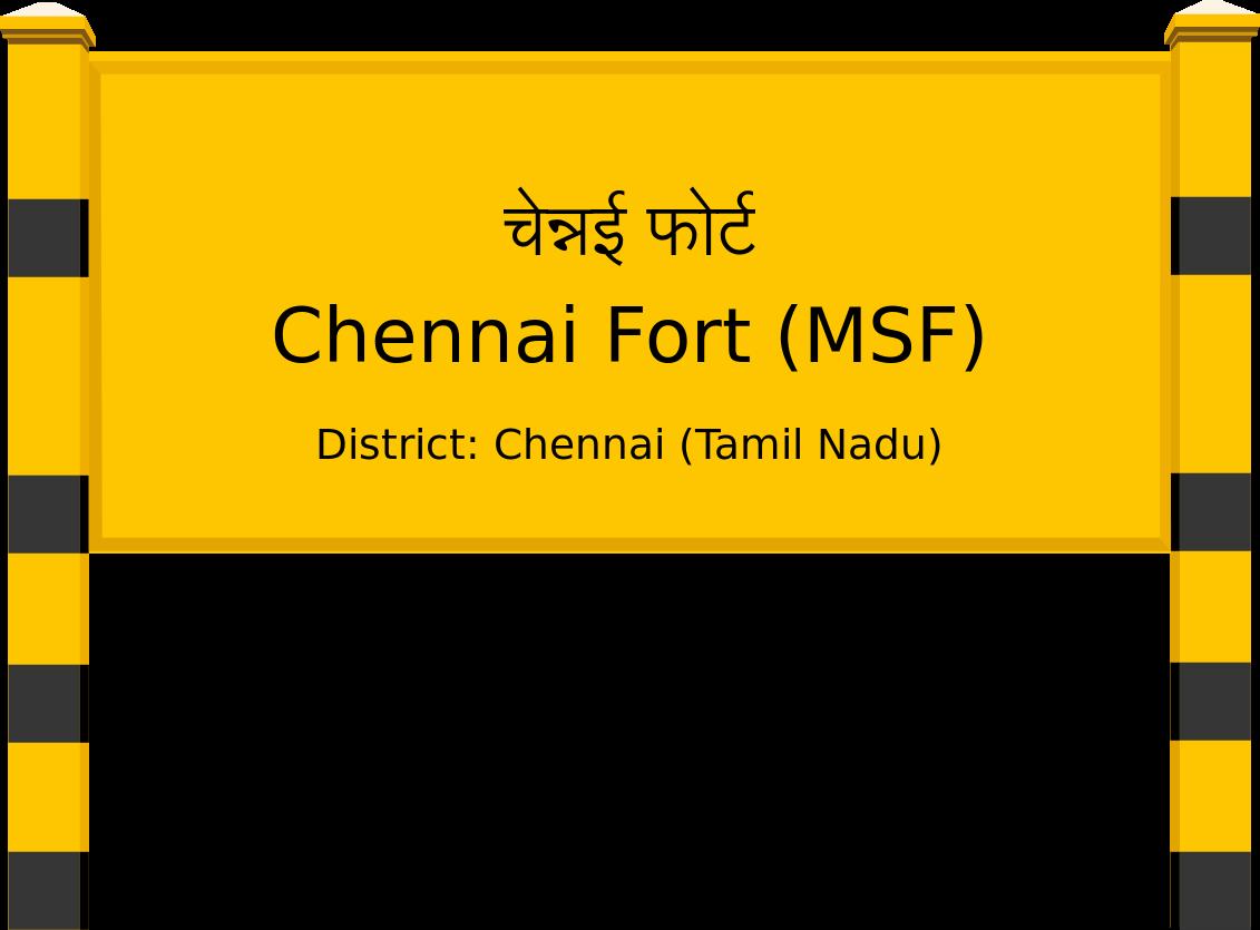 Chennai Fort (MSF) Railway Station