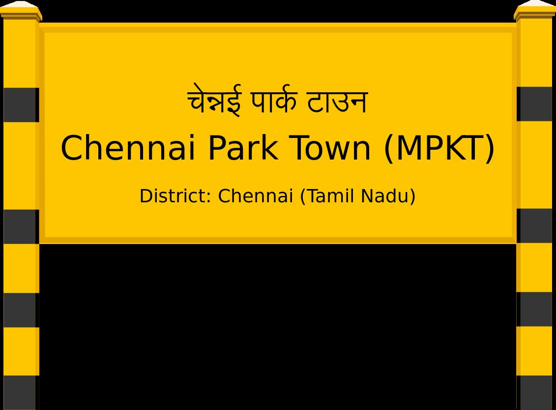 Chennai Park Town (MPKT) Railway Station