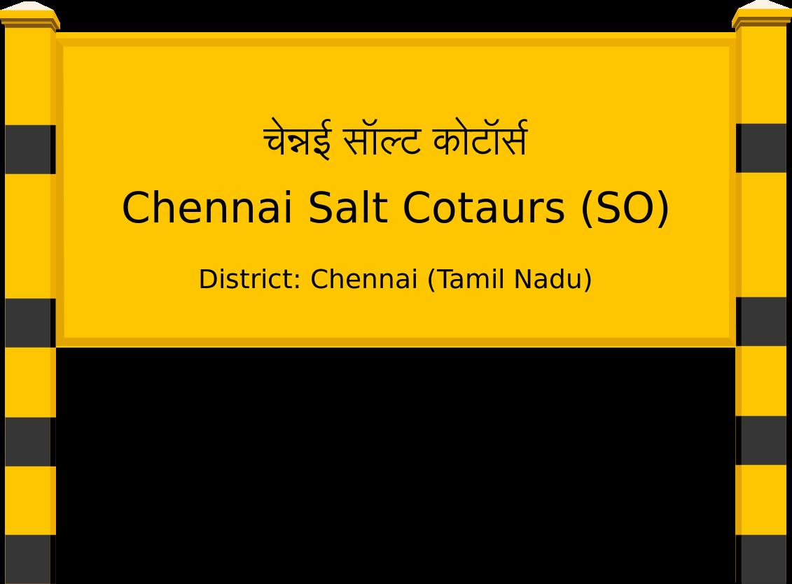 Chennai Salt Cotaurs (SO) Railway Station
