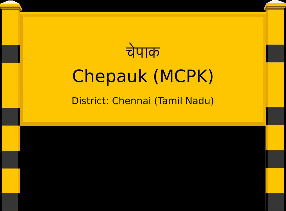 Chepauk (MCPK) Railway Station