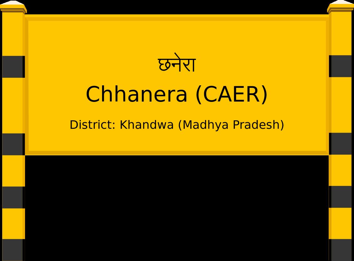 Chhanera (CAER) Railway Station