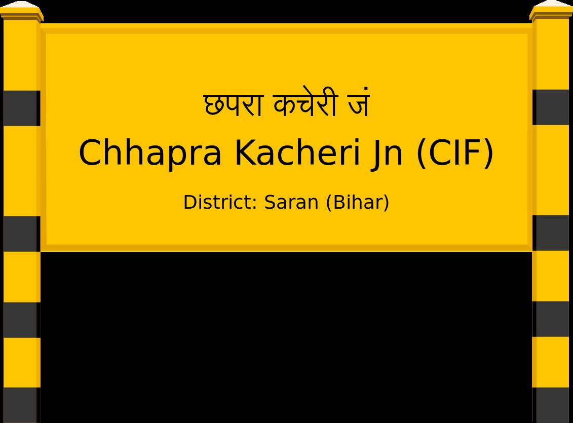 Chhapra Kacheri Jn (CIF) Railway Station