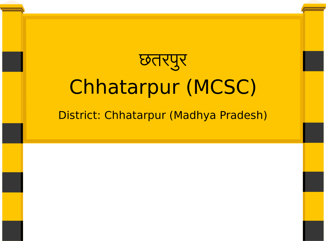 Chhatarpur (MCSC) Railway Station