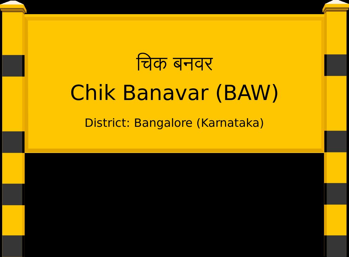 Chik Banavar (BAW) Railway Station