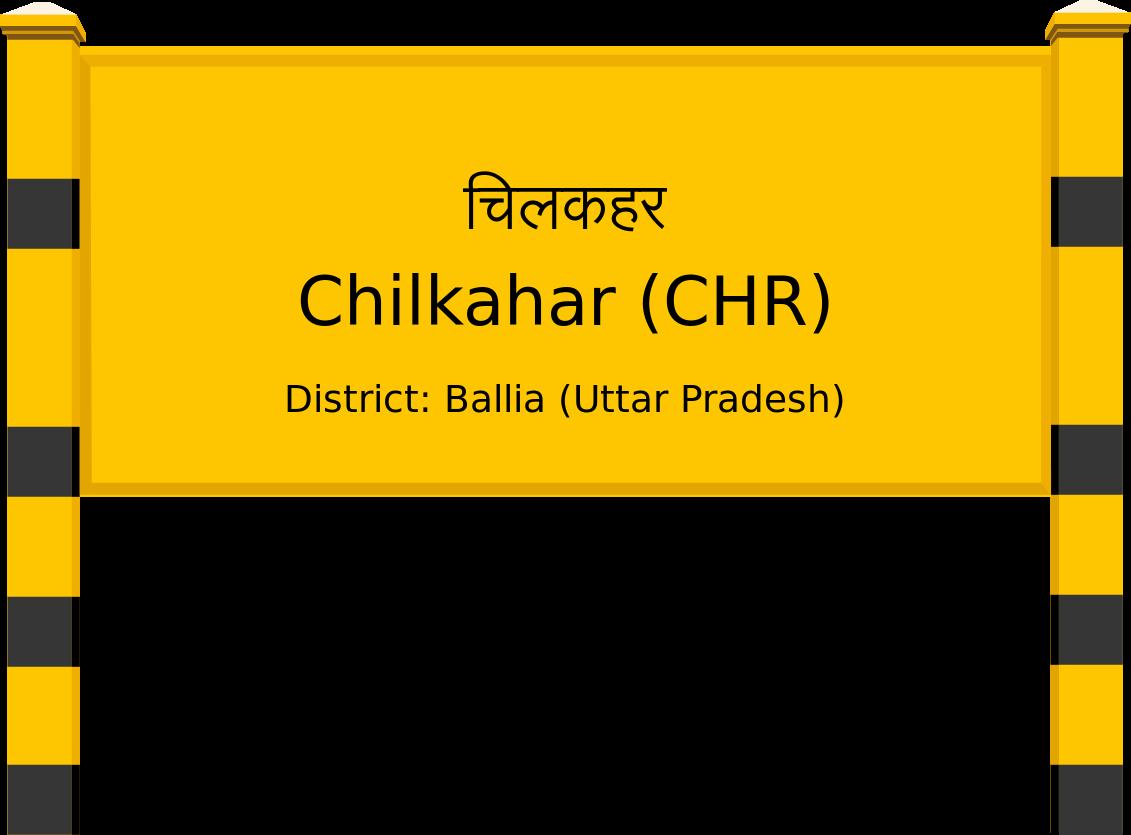 Chilkahar (CHR) Railway Station