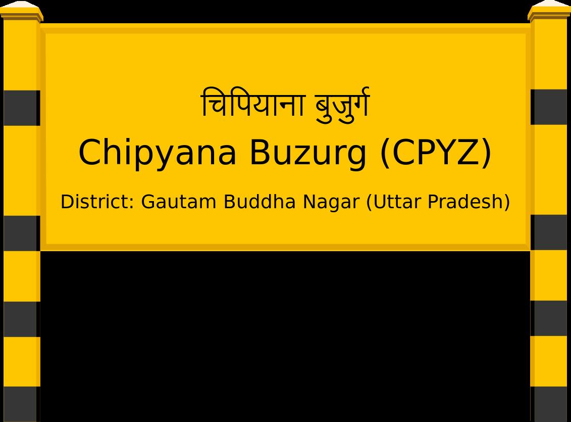 Chipyana Buzurg (CPYZ) Railway Station