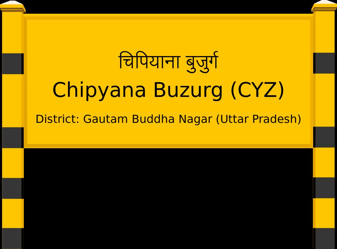 Chipyana Buzurg (CYZ) Railway Station