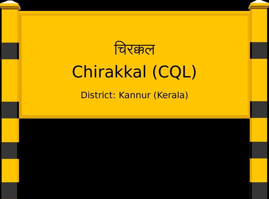 Chirakkal (CQL) Railway Station