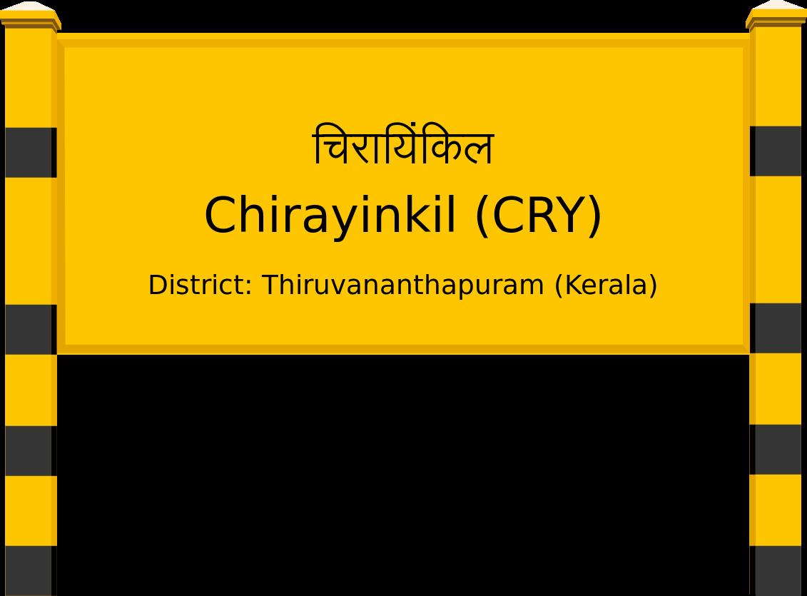 Chirayinkil (CRY) Railway Station