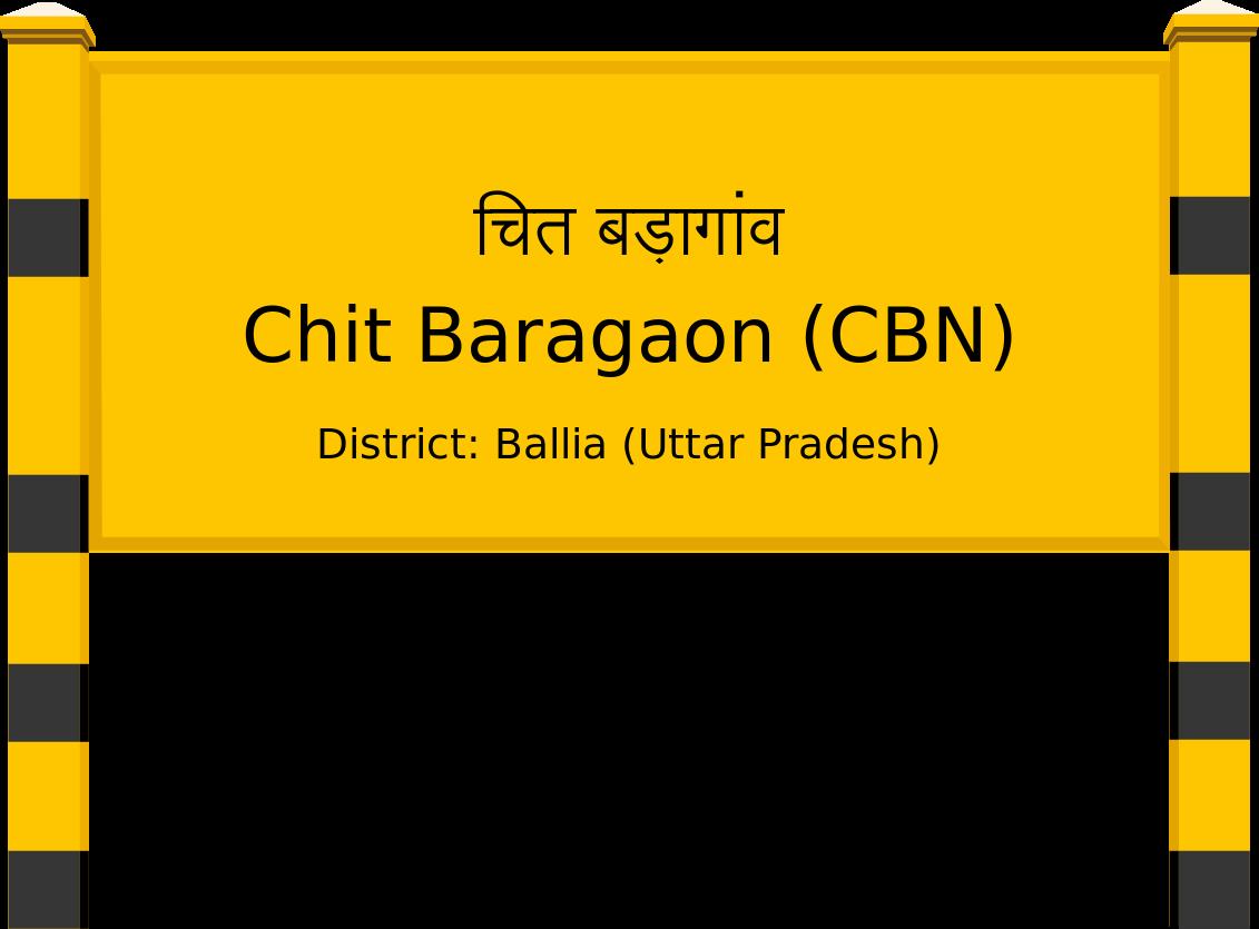 Chit Baragaon (CBN) Railway Station