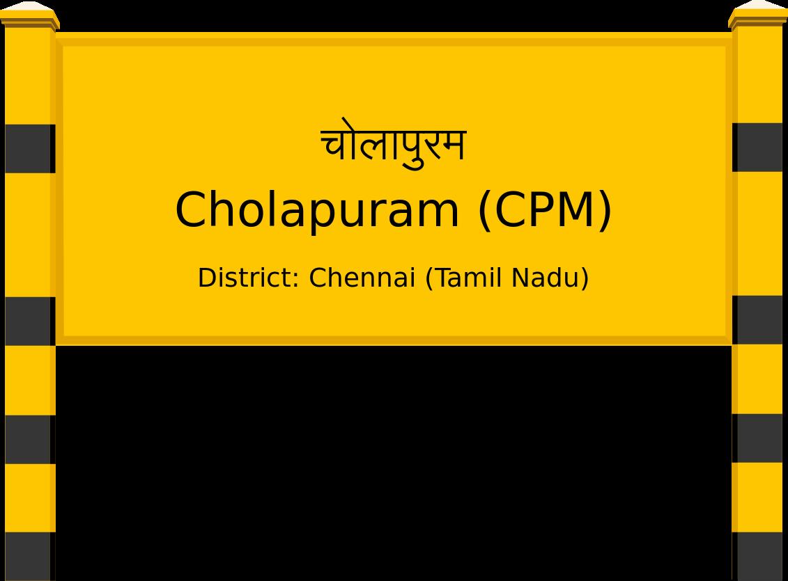 Cholapuram (CPM) Railway Station