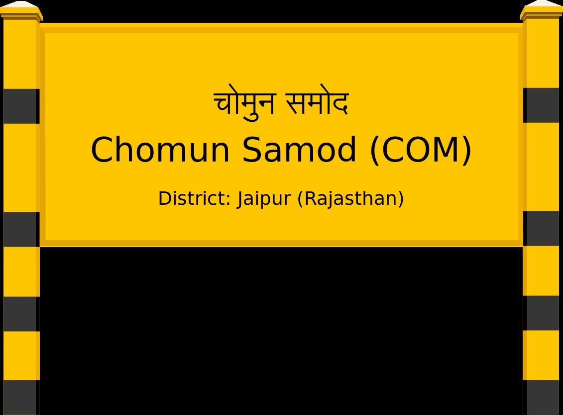Chomun Samod (COM) Railway Station