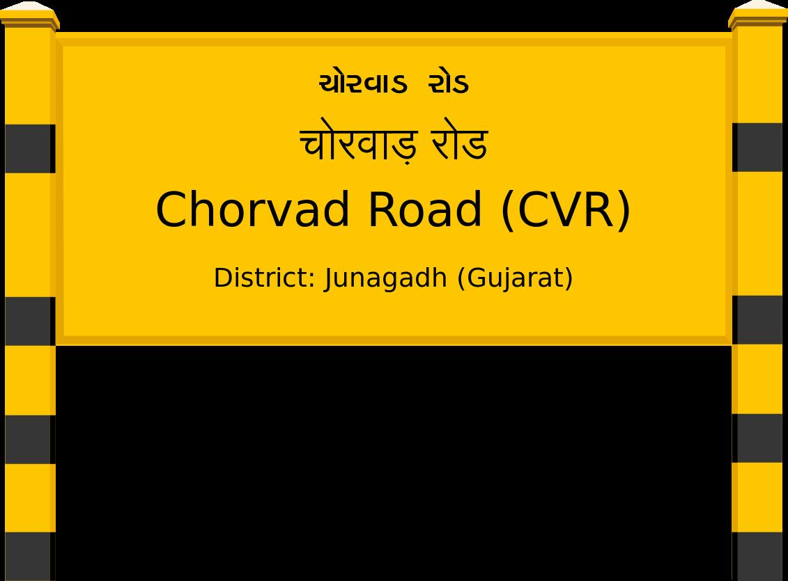 Chorvad Road (CVR) Railway Station