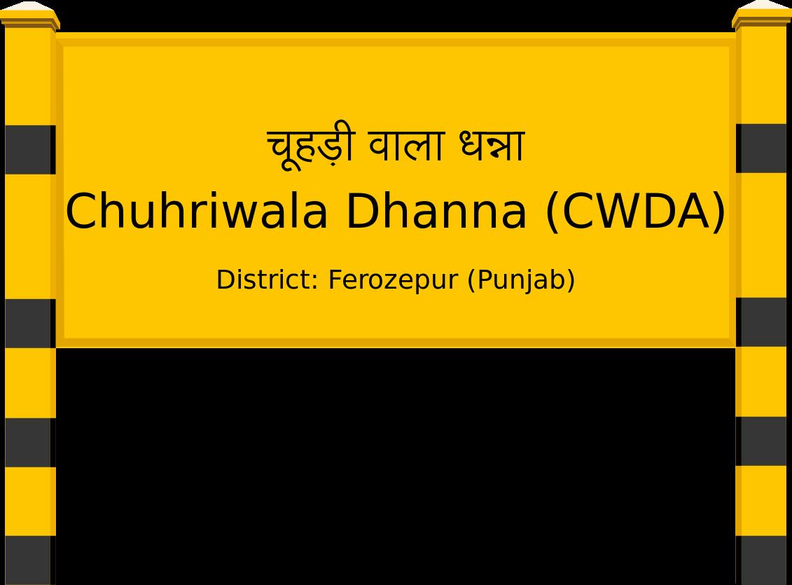 Chuhriwala Dhanna (CWDA) Railway Station
