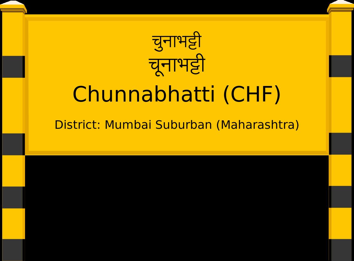Chunnabhatti (CHF) Railway Station