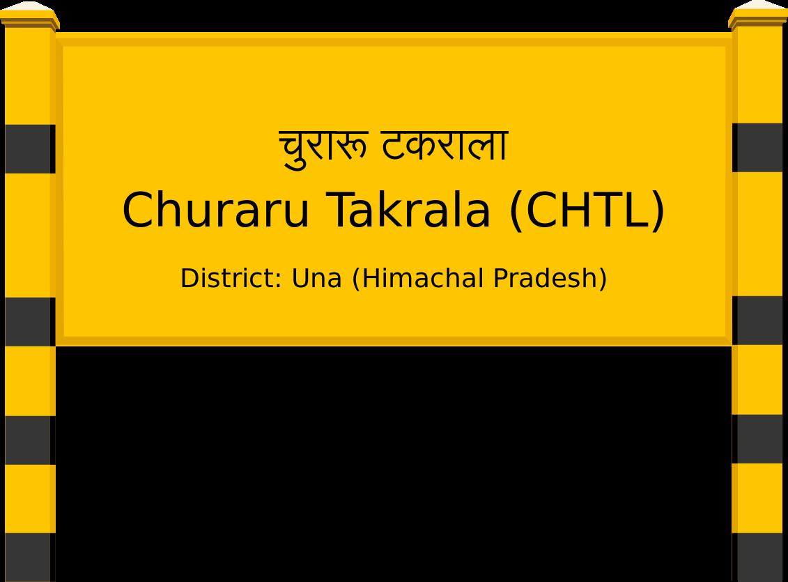 Churaru Takrala (CHTL) Railway Station