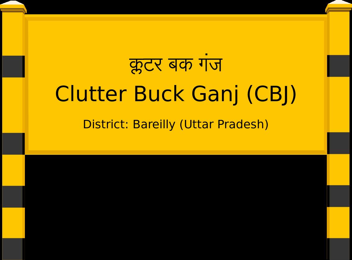 Clutter Buck Ganj (CBJ) Railway Station