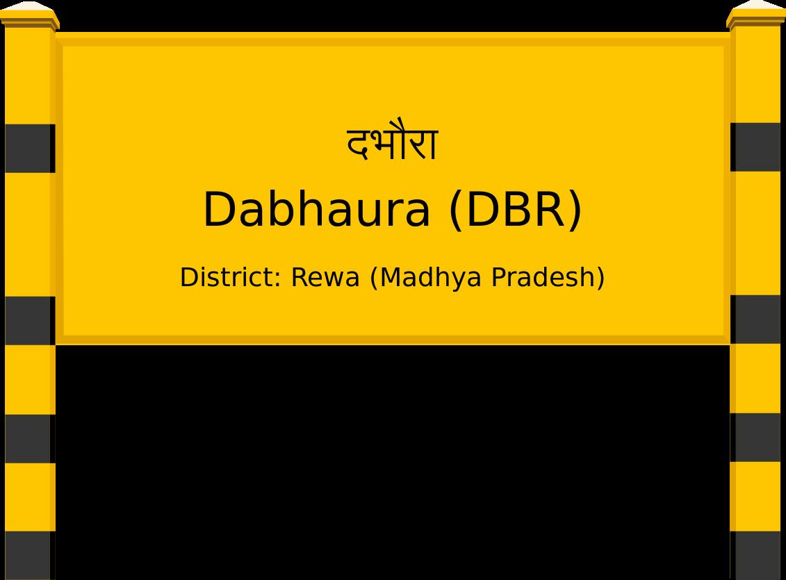 Dabhaura (DBR) Railway Station