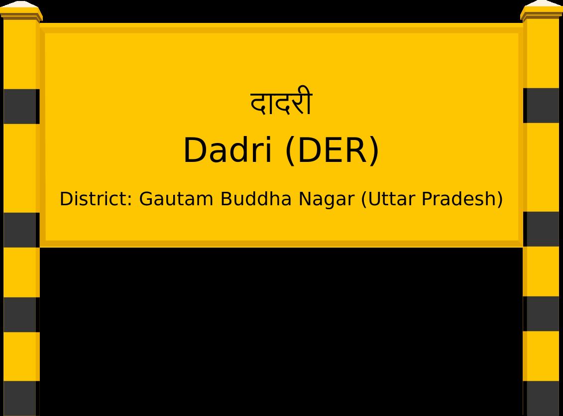 Dadri (DER) Railway Station