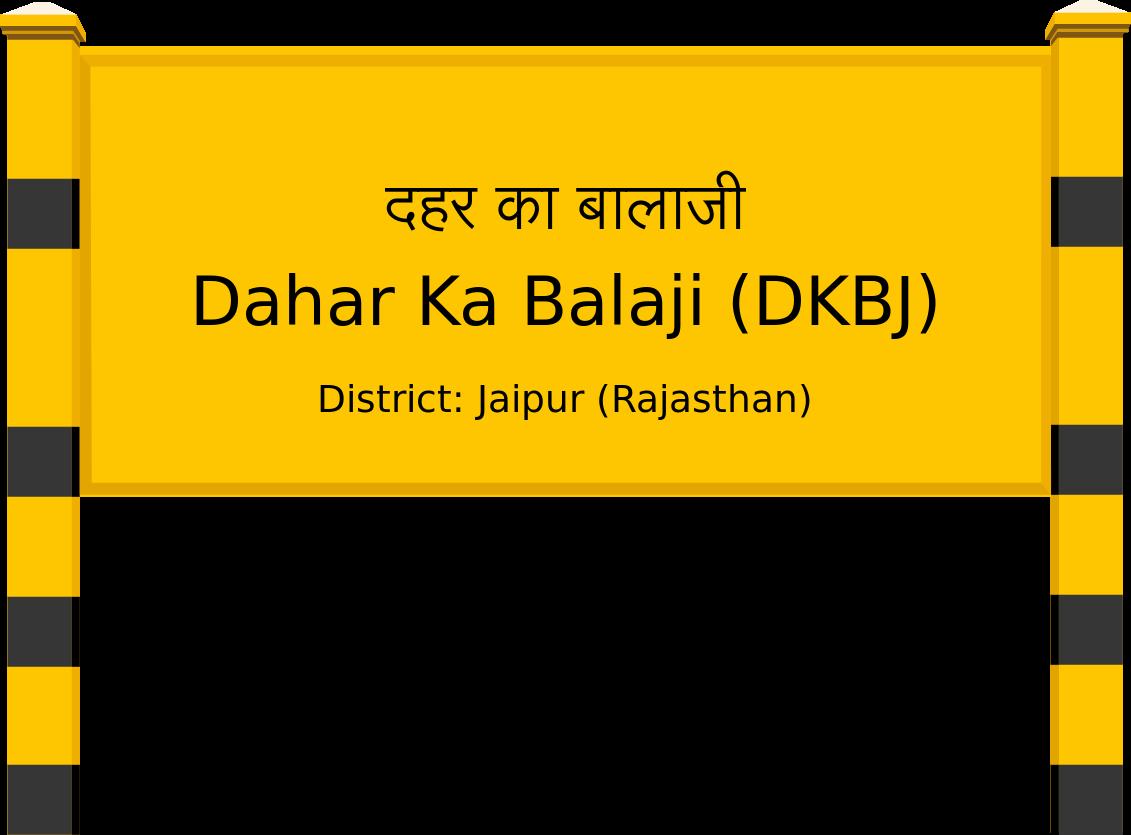 Dahar Ka Balaji (DKBJ) Railway Station