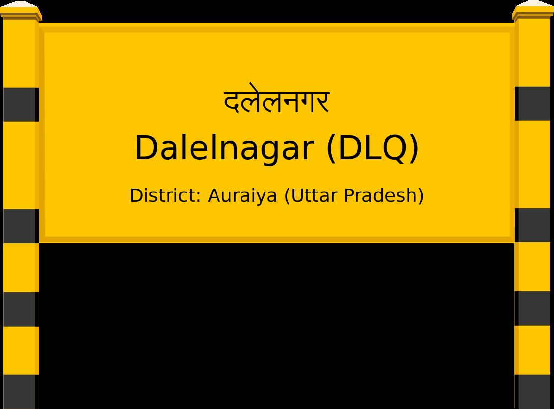 Dalelnagar (DLQ) Railway Station