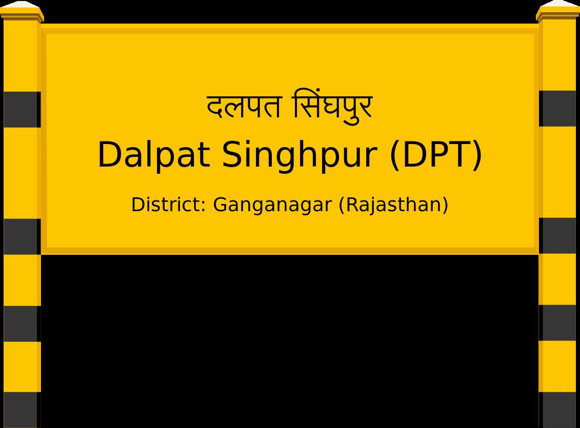 Dalpat Singhpur (DPT) Railway Station