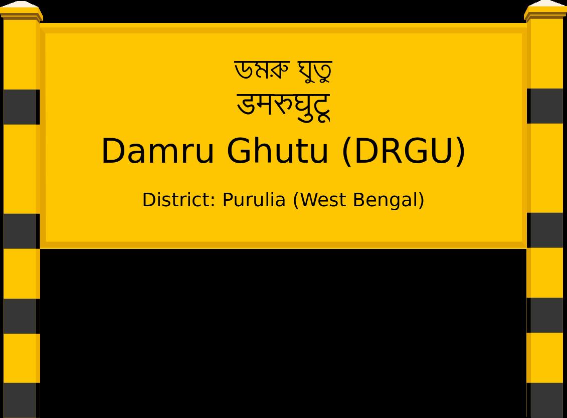 Damru Ghutu (DRGU) Railway Station