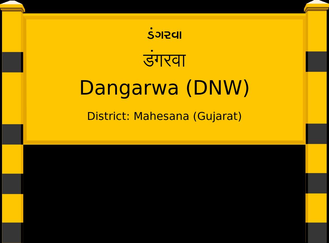 Dangarwa (DNW) Railway Station