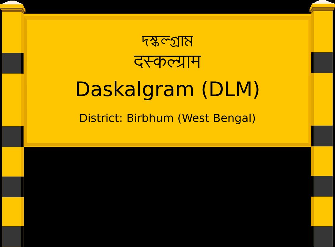Daskalgram (DLM) Railway Station