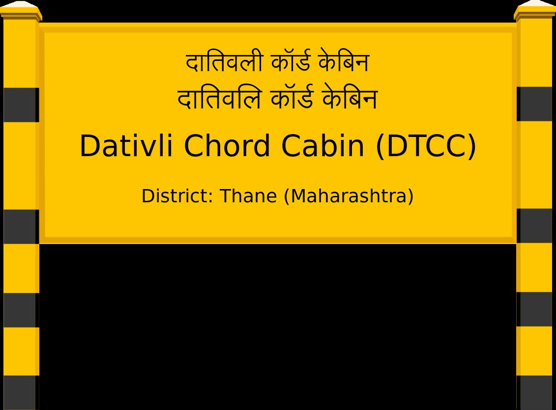 Dativli Chord Cabin (DTCC) Railway Station